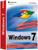 Das große Buch zu Windows 7