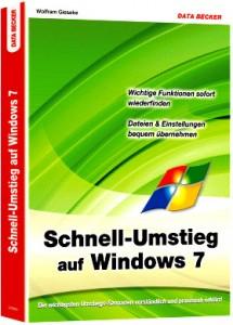 Schnellumstieg auf Windows 7